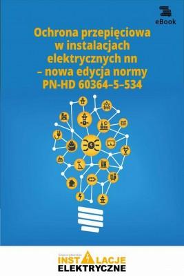 okładka Ochrona przepięciowa w instalacjach elektrycznych nn – nowa edycja normy PN-HD 60364–5–534, Ebook   Praca zbiorowa