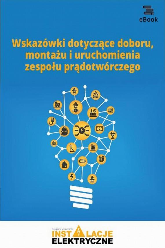 okładka Wskazówki dotyczące doboru, montażu i uruchomienia zespołu prądotwórczegoebook | PDF | Praca zbiorowa