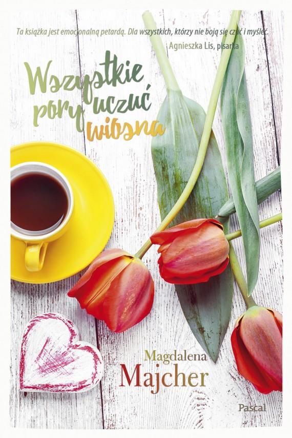 okładka Wszystkie pory uczuć. Wiosnaebook | EPUB, MOBI | Magdalena Majcher