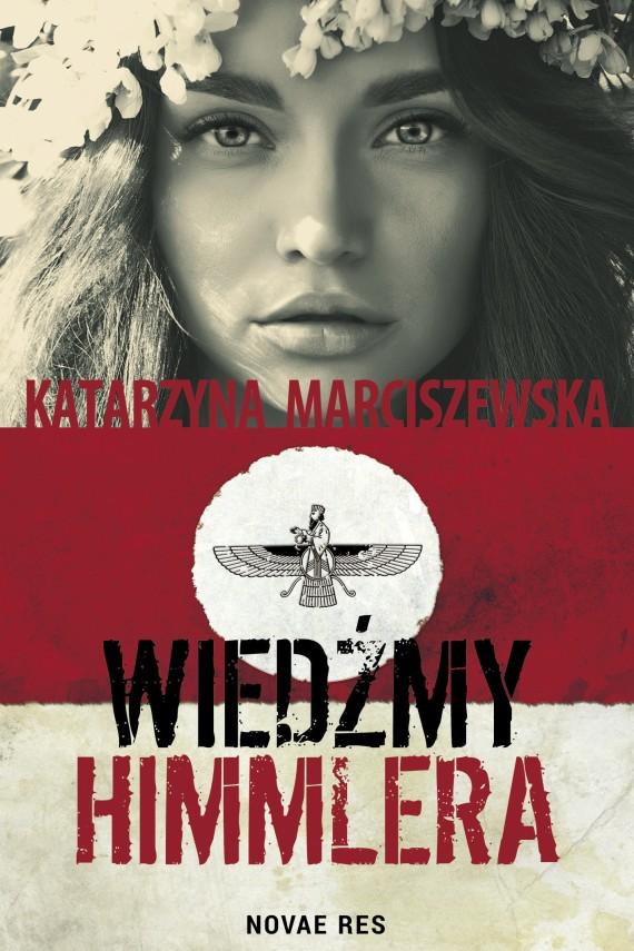 okładka Wiedźmy Himmlera. Ebook | EPUB, MOBI | Katarzyna  Marciszewska