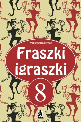 okładka Fraszki igraszki część 8, Ebook | Witold Oleszkiewicz