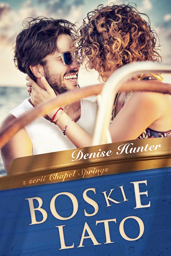 okładka Boskie latoebook | EPUB, MOBI | Denise Hunter