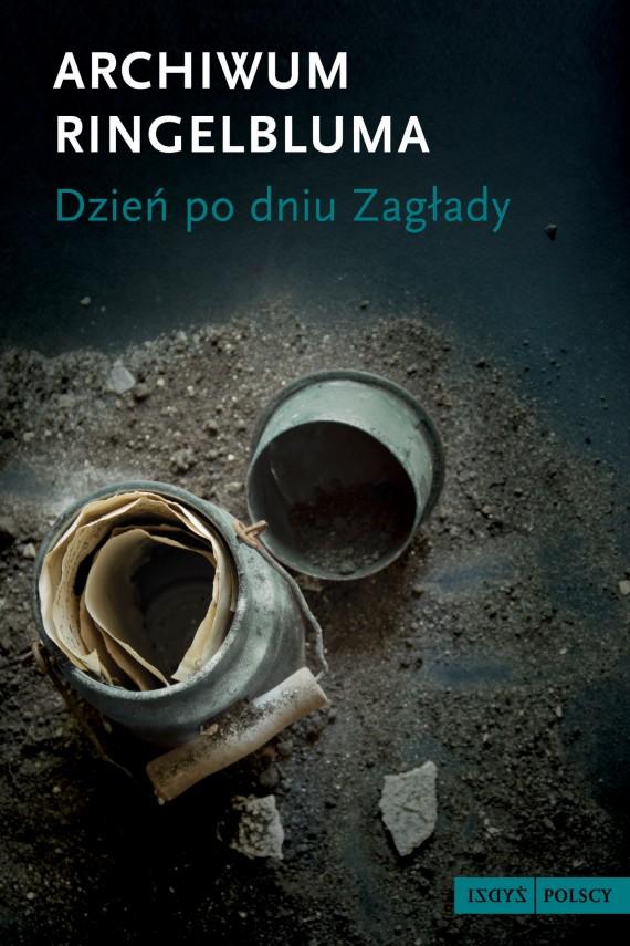 okładka Archiwum Ringelbluma. Dzień po dniu zagłady. Ebook | EPUB, MOBI | opracowanie zbiorowe