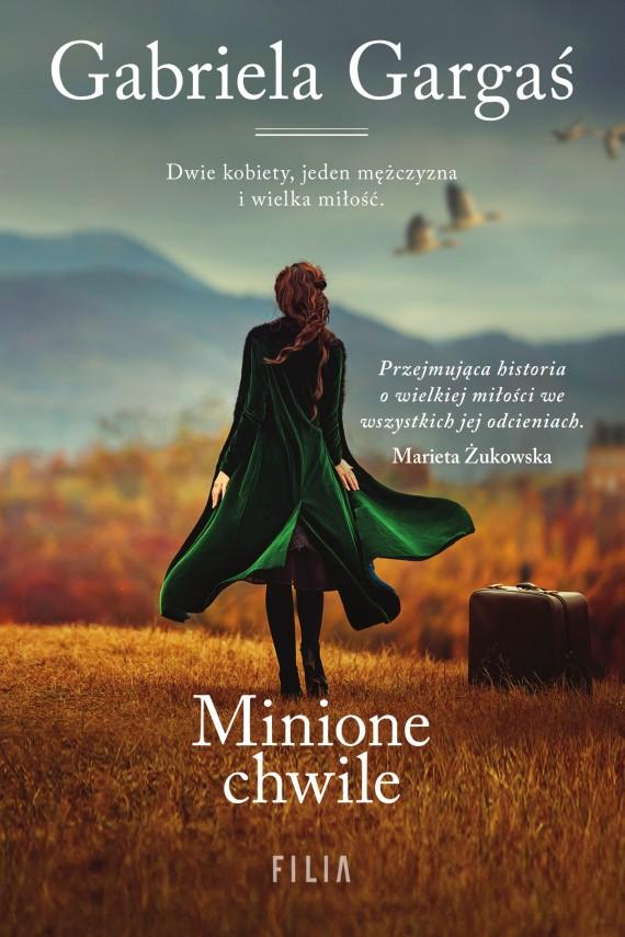 okładka Minione chwileebook | EPUB, MOBI | Gabriela Gargaś