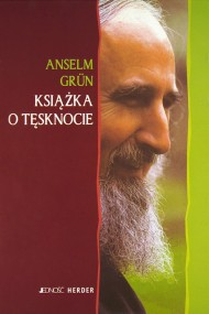 okładka Książka o tęsknocie. Ebook | EPUB,MOBI | Anselm Grün