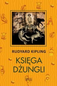 okładka Księga Dżungli, Ebook | Rudyard Kipling, Józef Birkenmajer