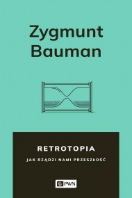 okładka Retrotopia. Ebook | papier | Zygmunt Bauman