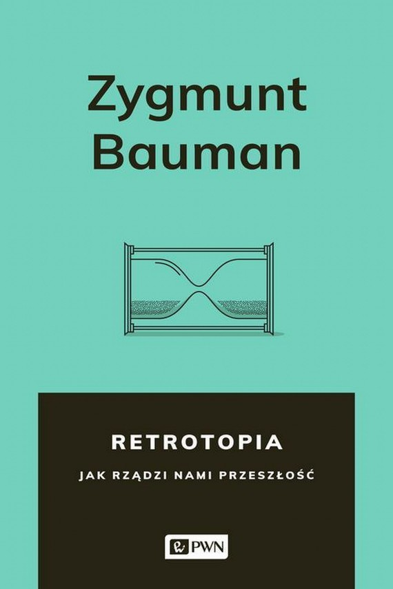 okładka Retrotopiaebook | EPUB, MOBI | Zygmunt Bauman