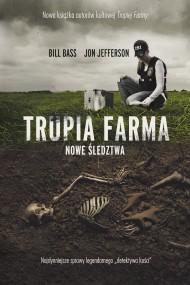 okładka Trupia Farma. Nowe śledztwa. Ebook | EPUB,MOBI | Bill Bass, Jon Jefferson