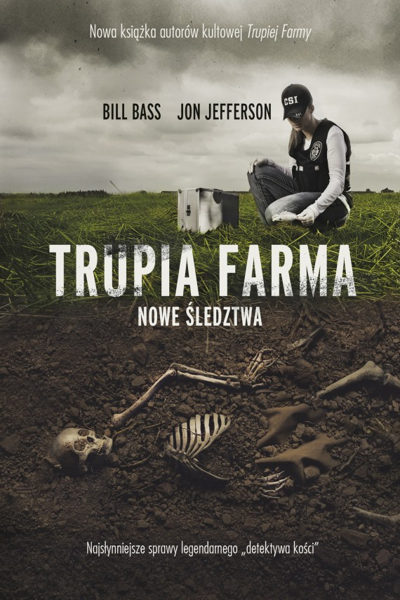 okładka Trupia Farma. Nowe śledztwa. Ebook | EPUB, MOBI | Bill Bass, Jon Jefferson