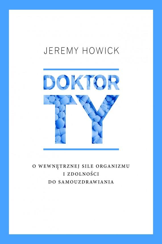 okładka Doktor Tyebook | EPUB, MOBI | Jeremy Howick