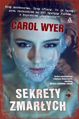 okładka Sekrety zmarłych, Ebook   Carol Wyer