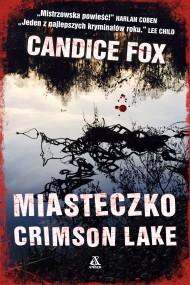 okładka Miasteczko Crimson Lake, Ebook | Andrzej Jankowski, Joanna Nałęcz, Candice Fox