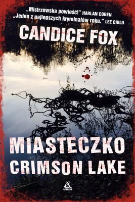 okładka Miasteczko Crimson Lake, Ebook   Andrzej Jankowski, Joanna Nałęcz, Candice Fox