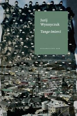 okładka Tango śmierci, Ebook   Jurij  Wynnyczuk