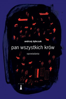 okładka Pan wszystkich krów, Ebook | Andrzej Dybczak