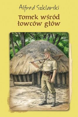 okładka Tomek wśród łowców głów (t.6), Ebook | Alfred Szklarski