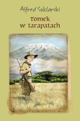 okładka Tomek w tarapatach, Ebook | Alfred Szklarski
