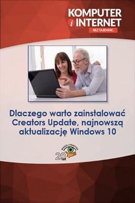 okładka Dlaczego warto zainstalować Creators Update, najnowszą aktualizację Windows 10, Ebook | Praca zbiorowa