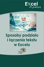 okładka Sposoby podziału i łączenia tekstu w Excelu. Ebook | papier | Praca zbiorowa