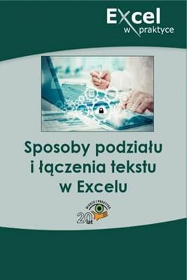 okładka Sposoby podziału i łączenia tekstu w Excelu, Ebook | Praca zbiorowa