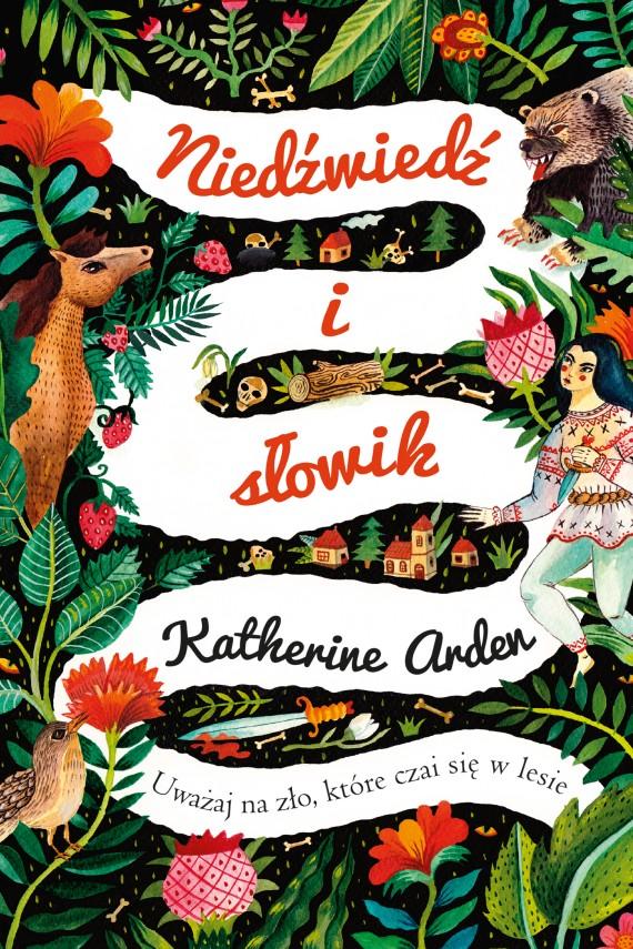 okładka Niedźwiedź i słowikebook | EPUB, MOBI | Katherine Arden, Katarzyna Bieńkowska