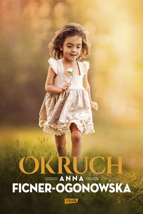 okładka Okruchebook | EPUB, MOBI | Anna Ficner-Ogonowska