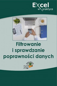 okładka Filtrowanie i sprawdzanie poprawności danych. Ebook | papier | Praca zbiorowa