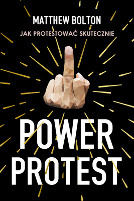 okładka Power Protest, Ebook | Matthew Bolton