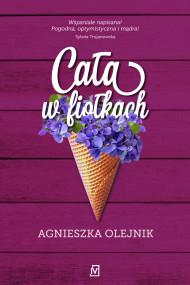 okładka Cała w fiołkach, Ebook | Agnieszka Olejnik