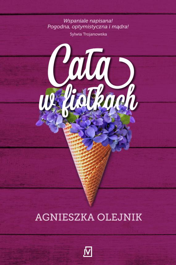 okładka Cała w fiołkachebook | EPUB, MOBI | Agnieszka Olejnik