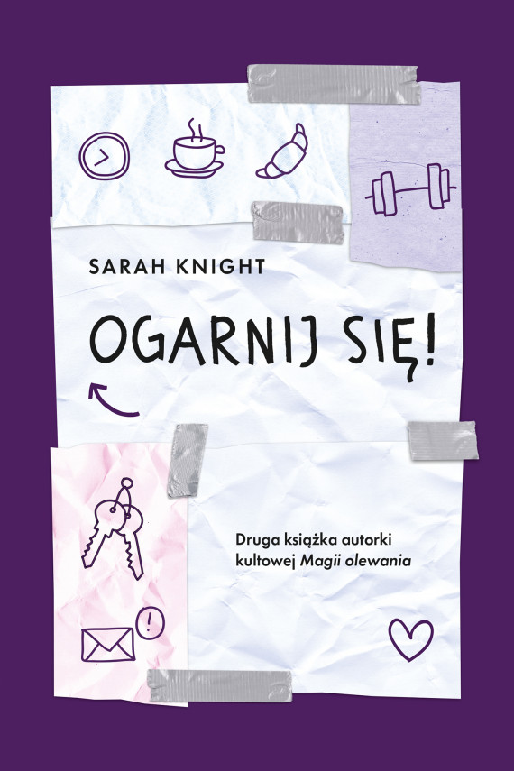 okładka Ogarnij się!ebook | EPUB, MOBI | Anna Czajkowska, Sarah Knight