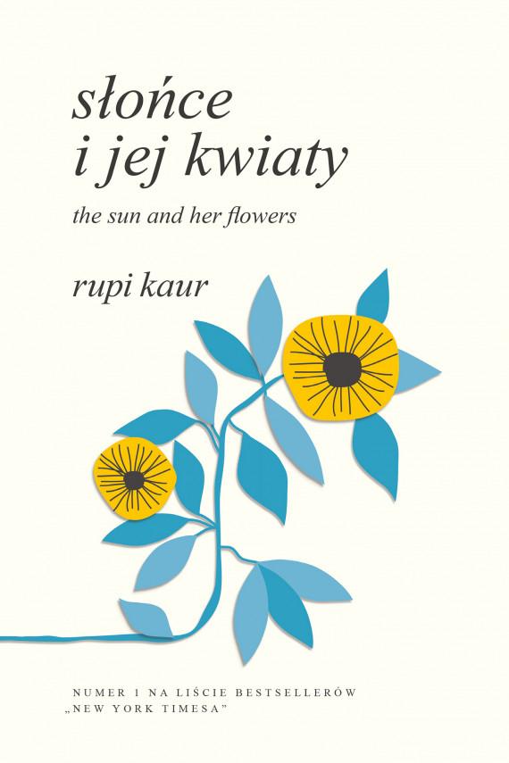 okładka Słońce i jej kwiaty. The Sun and Her Flowersebook | EPUB, MOBI | Rupi Kaur