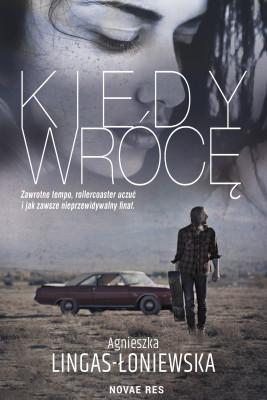 okładka Kiedy wrócę, Ebook | Agnieszka Lingas-Łoniewska