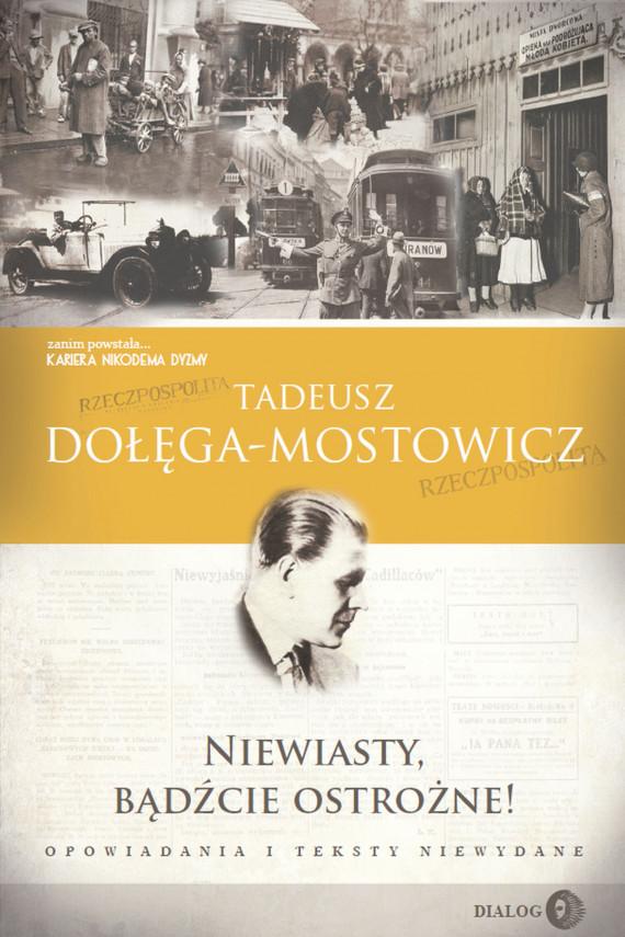okładka Niewiasty, bądźcie ostrożne!ebook | EPUB, MOBI | Tadeusz Dołęga-Mostowicz