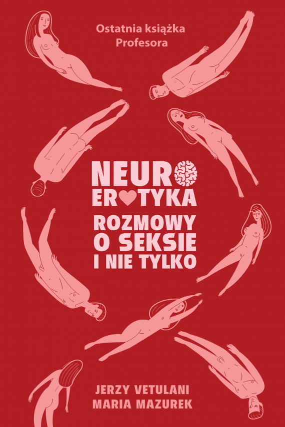 okładka Neuroerotyka. Ebook | EPUB, MOBI | Jerzy  Vetulani, Maria  Mazurek