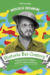 okładka Historia bez cenzury 3. Ebook | EPUB,MOBI | Wojciech Drewniak