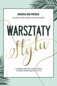 okładka Warsztaty stylu. Ebook | papier | Maria Młyńska