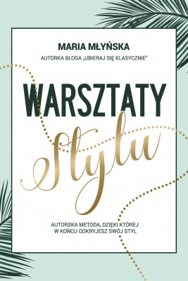 okładka Warsztaty stylu, Ebook | Maria Młyńska