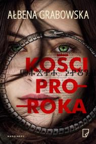 okładka Kości proroka. Ebook   papier   Ałbena  Grabowska