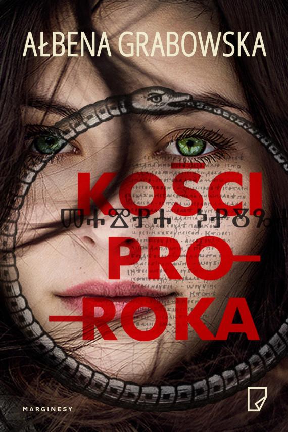 okładka Kości proroka. Ebook | EPUB, MOBI | Ałbena  Grabowska