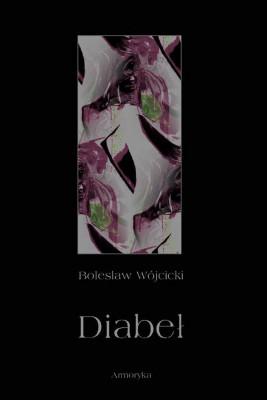 okładka Diabeł. Szkic monografii okultystycznej, Ebook | Bolesław  Wójcicki