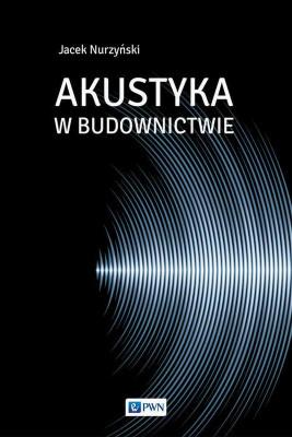 okładka Akustyka w budownictwie, Ebook | Jacek  Nurzyński