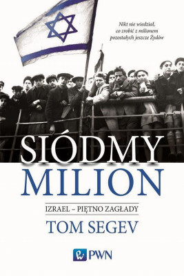 okładka Siódmy milion, Ebook | Tom  Segev