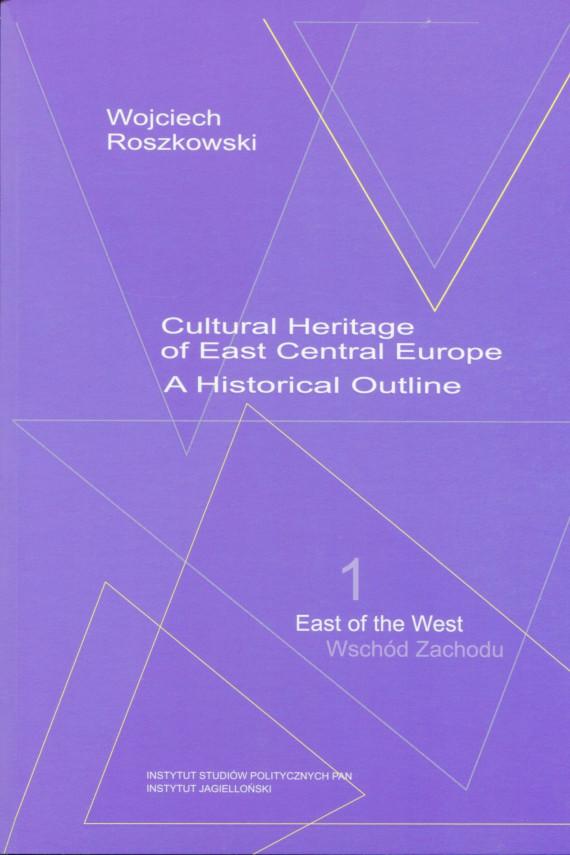 okładka Cultural Heritage of East Central Europeebook | PDF | Wojciech  Roszkowski