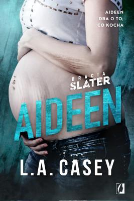 okładka Bracia Slater. Aideen, Ebook | L. A.  Casey