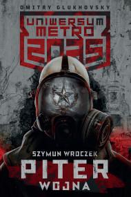 okładka Piter. Wojna, Ebook   Szymun Wroczek, Patrycja Zarawska