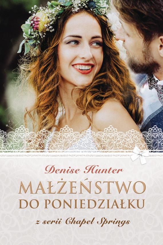 okładka Małżeństwo do poniedziałkuebook | EPUB, MOBI | Denise Hunter