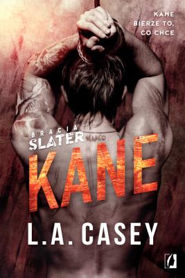 okładka Bracia Slater. Kane, Ebook | L. A.  Casey