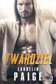 okładka Twardziel. Ebook | papier | Laurelin Paige